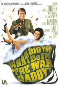 subtitrare What Did You Do in the War, Daddy? (1966)