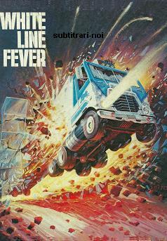 subtitrare White Line Fever (1975)