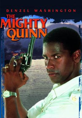 subtitrare The Mighty Quinn (1989)