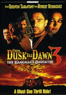 subtitrare From Dusk Till Dawn 3: The Hangman`s Daughter (1999)