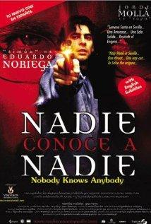 subtitrare Nadie conoce a nadie / Nobody Knows Anybody (1999)