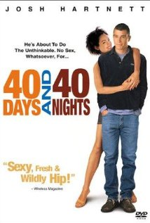 subtitrare 40 Days and 40 Nights (2002)