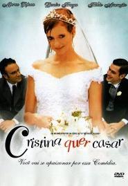 subtitrare Cristina Wants to Get Married / Cristina Quer Casar  (2003)