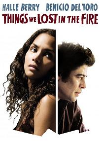 subtitrare Things We Lost in the Fire (2007)