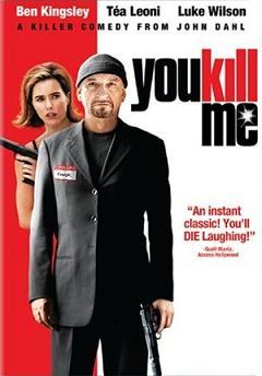 subtitrare You Kill Me (2007)