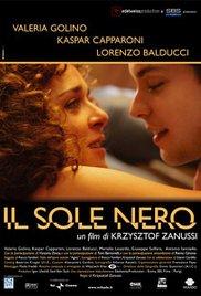 subtitrare Black Sun / Il sole nero  (2007)