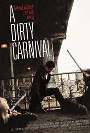 subtitrare A Dirty Carnival (2006)