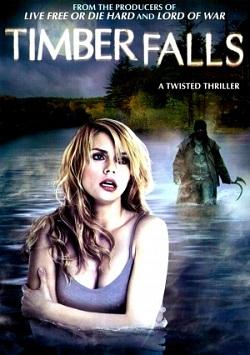 subtitrare Timber Falls (2007)