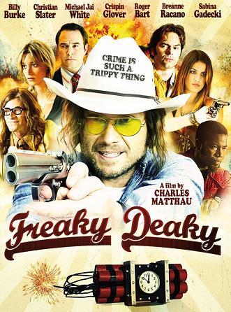 subtitrare Freaky Deaky (2012)