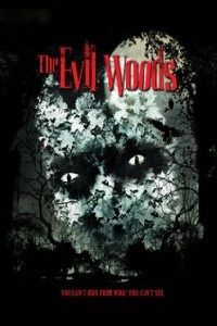 subtitrare The Evil Woods (2007)
