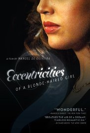 subtitrare Eccentricities of a Blonde-haired Girl / Singularidades de uma Rapariga Loura  (2009)