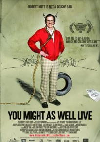 subtitrare You Might as Well Live (2009)