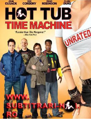 subtitrare Hot Tub Time Machine (2010)