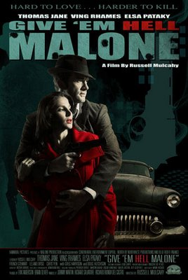 subtitrare Give'em Hell, Malone (2009)