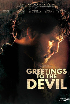 subtitrare Greeting to the Devil . Saluda al diablo de mi parte  (2011)