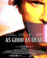 subtitrare As Good as Dead (2009)