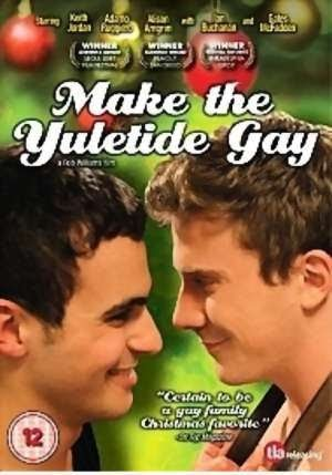 subtitrare Make the Yuletide Gay (2009)