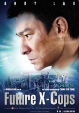 subtitrare Mei loi ging chaat  /  Future X-Cops   (2010)