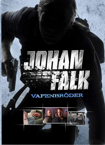subtitrare Johan Falk: Vapenbr&#246der (2009)