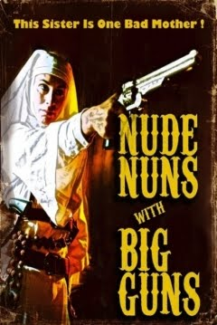 subtitrare Nude Nuns with Big Guns (2010)