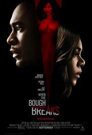 subtitrare When the Bough Breaks (2016)