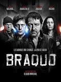 subtitrare Braquo (2009)