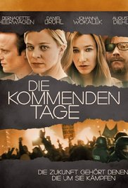 subtitrare The Coming Days / Die kommenden Tage  (2010)