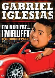 subtitrare Gabriel Iglesias: I m Not Fat... I m Fluffy (2009)