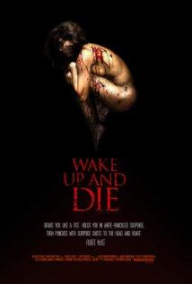 subtitrare Wake Up and Die (2011)