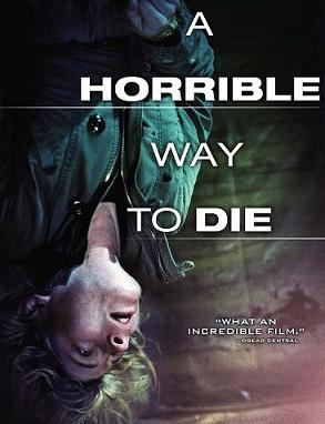 subtitrare A Horrible Way to Die (2010)