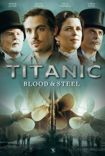subtitrare Titanic: Blood and Steel (2012)