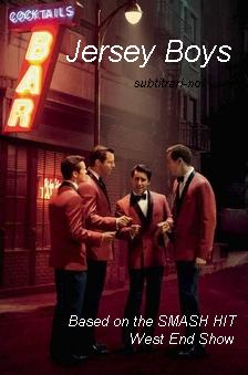 subtitrare Jersey Boys (2014)