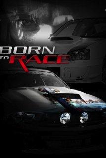 subtitrare Born to Race (2011)