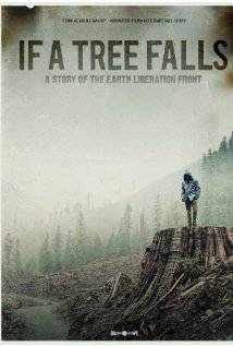 subtitrare If a Tree Falls: A Story of the Earth Liberation Front (2011)
