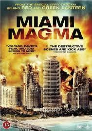 subtitrare Miami Magma / World on Fire / Swamp Volcano  (2011)
