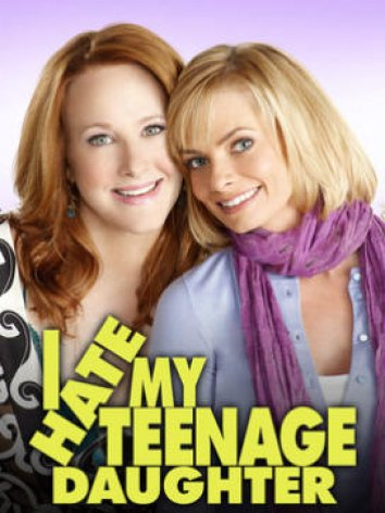 subtitrare I Hate My Teenage Daughter (2011)