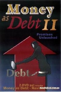subtitrare Money as Debt II: Promises Unleashed (2009)
