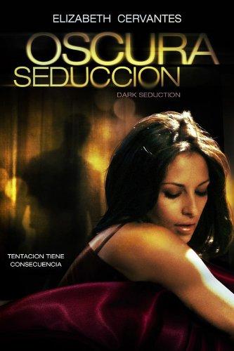 subtitrare Oscura Seduccion  (2011)