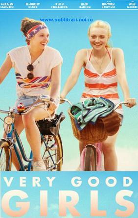 subtitrare Very Good Girls (2013)
