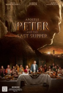 subtitrare Apostle Peter and the Last Supper (2012)