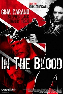 subtitrare In the Blood (2014)