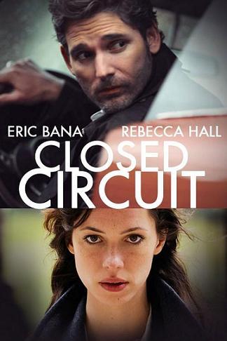 subtitrare Closed Circuit (2013)