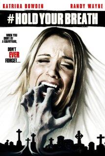 subtitrare Hold Your Breath (2012)