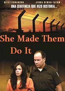 subtitrare She Made Them Do It (2013)