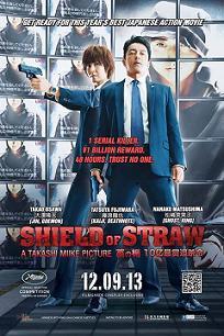 subtitrare Shield of Straw / Wara no tate  (2013)