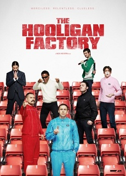 subtitrare The Hooligan Factory (2014)