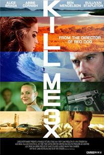 subtitrare Kill Me Three Times (2014)