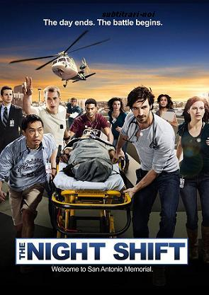 subtitrare The Night Shift (2014)