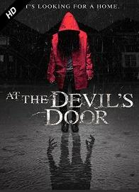 subtitrare At the Devil`s Door / Home  (2014)