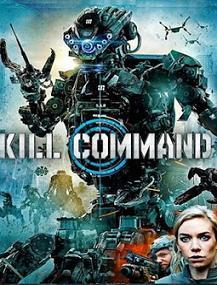 subtitrare Kill Command (2016)